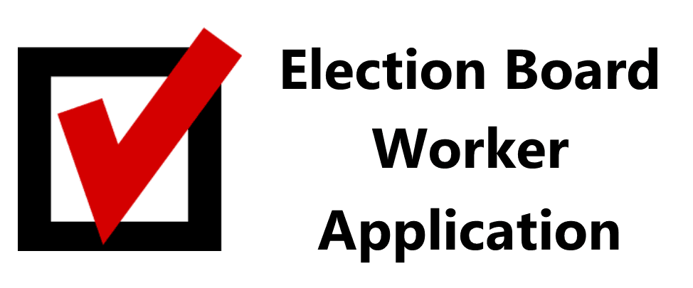 Election Board Worker Application